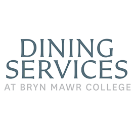 Dining Services at Bryn Mawr College